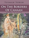 On the Borders of Canaan